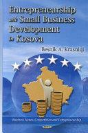 Entrepreneurship and Small Business Development in Kosova