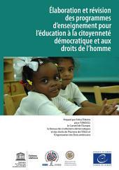 Élaboration et révision des programmes d'enseignement pour l'éducation à la citoyenneté démocratique et aux droits de l'homme