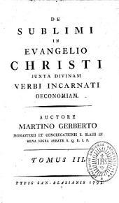 De sublimi in Evangelio Christi juxta divinam Verbi incarnati oeconomiam