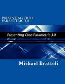 Presenting Creo Parametric 3  0 PDF