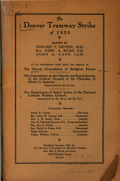 The Denver Tramway Strike of 1920: Report of an Investigation Made Under the Auspices of the Denver Commission of Religious Forces, the Commission on the Church and Social Service of the Federal Council of the Churches of Christ in America, the Department of Social Action of the National Catholic Welfare Council