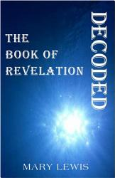 The Book Of Revelation Decoded Book PDF