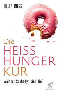 Die Hei  hunger Kur PDF