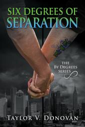 Six Degrees of Separation: Edition 2