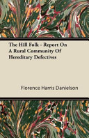 The Hill Folk   Report on a Rural Community of Hereditary Defectives PDF