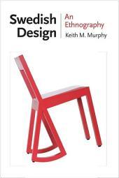 Swedish Design: An Ethnography