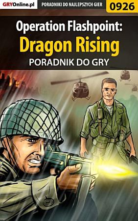 Operation Flashpoint  Dragon Rising PDF