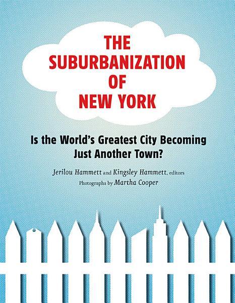 Download The Suburbanization of New York Book