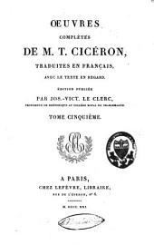 Oeuvres complètes de M.T. Cicéron: Volume5