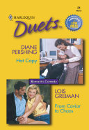 Hot Copy: Hot Copy / From Caviar To Chaos (Mills & Boon Silhouette)