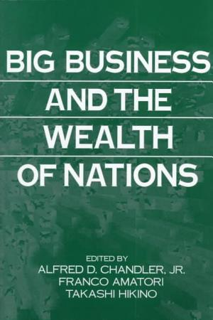 Big Business and the Wealth of Nations PDF