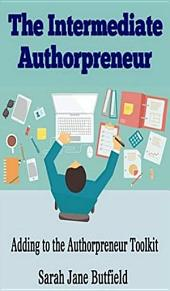 The Intermediate Authorpreneur: Adding to the Authorpreneur Toolkit