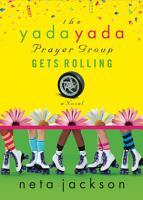 The Yada Yada Prayer Group Gets Rolling PDF