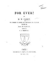 For Ever! By H. M. Carey. To which is added an imitation in French verse by A. le Flaguais. Edited by G. S. Trebutien