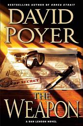 The Weapon: A Novel