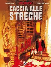 Dylan Dog: Caccia Alle Streghe