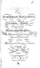 The European Magazine: And London Review, Volume 28