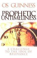 Prophetic Untimeliness Book