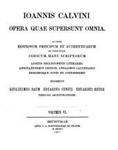 Ioannis Calvini opera quae supersunt omnia: Tractatus theologici minores. 1866-1870