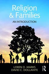 Religion and Families: An Introduction