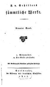 Sämmtliche Werke: 1. Wilhelm Tell. 2. Der Neffe als Onkel, Band 9