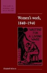 Women S Work 1840 1940 Book PDF