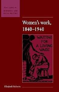 Women s Work  1840 1940 Book