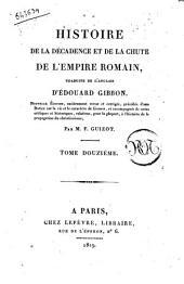 Histoire de la decadence et de la chute de l'Empire romain, traduite de l'anglais d'Edouard Gibbon ... Tome premier [-treizieme]: Volume12