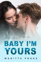 Baby I m Yours  Steamy Contemporary Pregnancy Romance  PDF