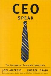 CEO-Speak: The Language of Corporate Leadership