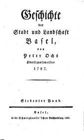 Geschichte der Stadt und Landschaft Basel: Band 7