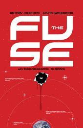 The Fuse Vol. 1: The Russia Shift
