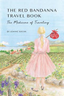 The Red Bandanna Travel Book Book