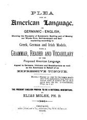 Plea for an American Language: Or Germanic-English ...