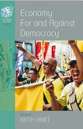 Economy for and Against Democracy