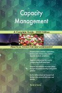 Capacity Management A Complete Guide   2020 Edition PDF