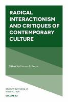Radical Interactionism and Critiques of Contemporary Culture PDF