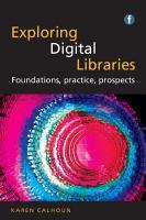 Exploring Digital Libraries PDF