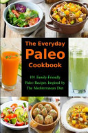 The Everyday Paleo Cookbook Book PDF
