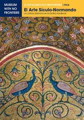 El arte sículo-normando: la cultura islámica en la Sicilia Medieval