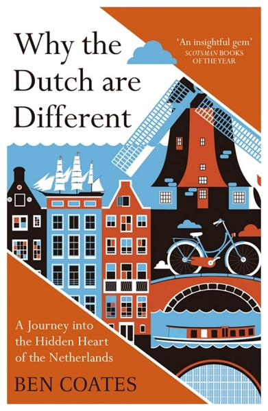 Download Why the Dutch are Different Book