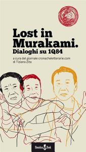 Lost in Murakami: Dialoghi su 1Q84