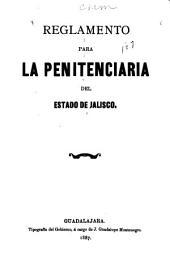 Reglamento para la penitenciaria del estado de Jalisco