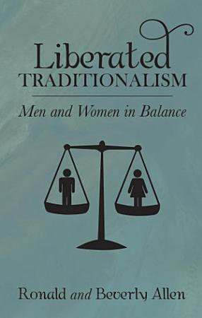 Liberated Traditionalism PDF