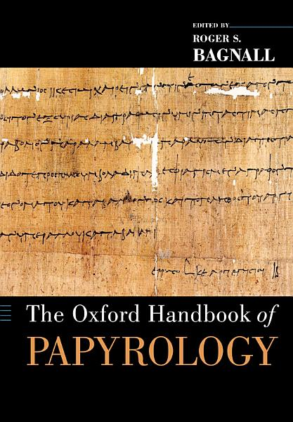 Download The Oxford Handbook of Papyrology Book