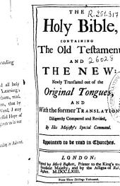 The Holy Bible: Containing the Old Testament and the New