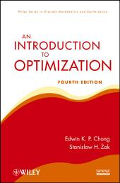 An Introduction to Optimization: Edition 4