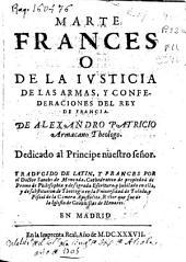 Marte frances o de la iusticia de las armas y confederaciones del rey de Francia