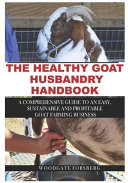 The Healthy Goat Husbandry Handbook PDF