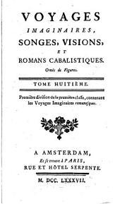 Voyages imaginaires, songes, visions, et romans cabalistiques: ornés de figures, Volume8